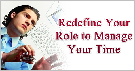 Redefine_Your_Role_to_Manage_Your_Time