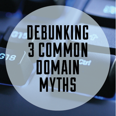 Debunking 3 Common Domain Myths