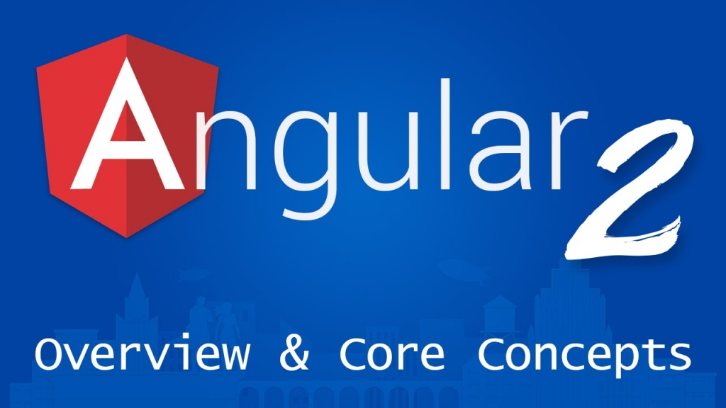 The Core Concepts Of Angular 2.0